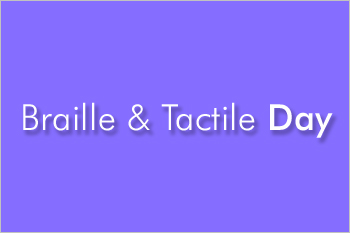 Braille et Tactile Day